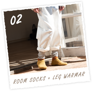 ROOM SOCKS × LEG WARMAR